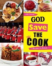 Julie Schwob - God save the cook.