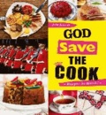 Julie Schwob - God save the Cook - Rezepte: So British!.
