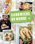 Julie Schwob - Sandwichs du monde - 40 recettes sur place ou à emporter !.