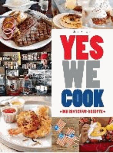 Julie Schwob - Yes we cook - Die besten US-Rezepte.