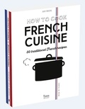 Julie Soucail - How to cook 50 traditionnal French recipes - Coffret en 2 volumes : How to cook French cuisine ; How to cook french Pastry.