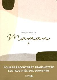 Julie Soucail - Mon journal de Maman.