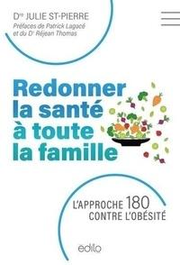 Julie St-Pierre - Redonner la santé à toute la famille.