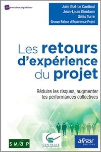 Julie Stal-Le Cardinal et Jean-Louis Giordano - Les retours d'expérience du projet - Réduire les risques, augmenter les performances collectives.
