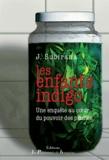 Julie Subirana - Les Enfants Indigo - Une enquête au coeur du pouvoir des plantes.
