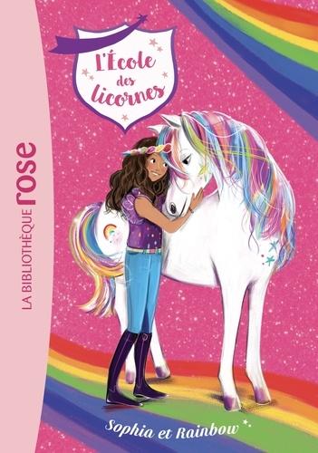 Julie Sykes - L'école des Licornes 01 - Sophia et Rainbow.