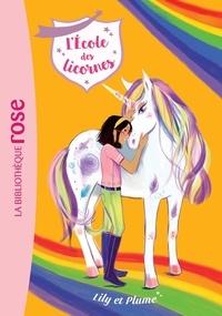 Julie Sykes - L'école des licornes Tome 13 : Lily et Plume.
