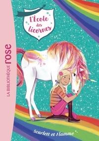 Julie Sykes et Linda Chapman - L'école des licornes Tome 2 : Scarlett et Flamme.