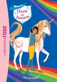 Julie Sykes et Lucy Truman - L'école des licornes Tome 3 : Ava et Etoile.