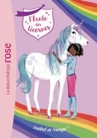 Julie Sykes - L'école des licornes Tome 4 : Isabel et Nuage.