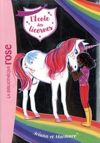 Julie Sykes et Lucy Truman - L'école des licornes Tome 8 : Ariana et Murmure.