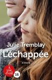 Julie Tremblay - L'échappée.