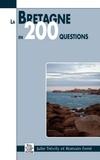 Julie Trévily et Romain Ferré - La Bretagne en 200 questions.