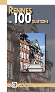 Julie Trévily - Rennes en 100 questions.