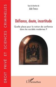 Défiance, doute, incertitude - Quelle place pour la notion de confiance dans les sociétés modernes ?.pdf