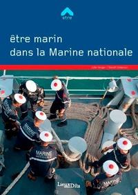 Julie Verger et Benoît Delacour - Etre marin dans la Marine nationale.