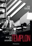Julie Verlaine - Daniel Templon - Une histoire d'art contemporain.