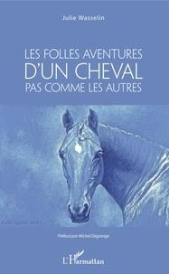 Histoiresdenlire.be Les Folles aventures d'un cheval pas comme les autres Image