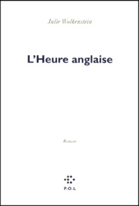 Julie Wolkenstein - L'heure anglaise.