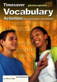 Julie Woodward - Timesaver Vocabulary Activities (Pre-Intermediate/Intermediate).