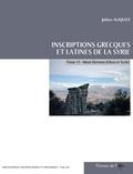 Julien Aliquot - Inscriptions grecques et latines de la Syrie - Tome 11, Mont Hermon (Liban et Syrie).