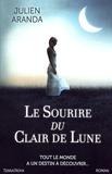 Julien Aranda - Le sourire du clair de lune.