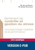 Julien Arnaud et Jérôme Palazzolo - Sentiment de contrôle et gestion du stress.