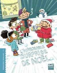 Julien Artigue et Loïc Méhée - L'improbable surprise de Noël.
