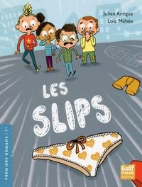 Julien Artigue et Loïc Méhée - Les slips.