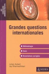 Julien Aubert et Jay Dharmadhikari - Grandes questions internationales.