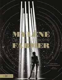 Julien Autier et Sophie Khairallah - Mylène Farmer - De scène en scène.