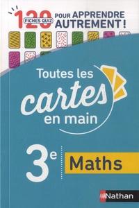 Maths 3e - 120 fiches quiz pour apprendre autrement!.pdf