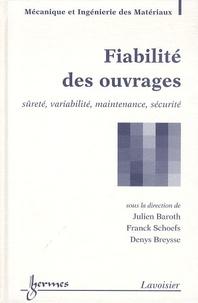 Fiabilité des ouvrages - Sûreté, variabilité, maintenance, sécurité.pdf