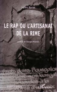 Julien Barret - Le Rap ou l'artisanat de la rime - Stylistique de l'egotrip.