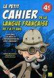 Julien Beauhaire - Le petit cahier de la langue française de 7 à 77 ans.