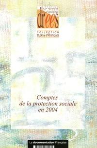 Julien Bechtel et Laurent Caussat - Comptes de la protection sociale en 2004.