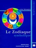 Julien Behaeghel - Le zodiaque symbolique.
