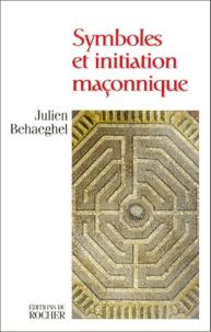 Julien Behaeghel - Symboles et initiation maçonnique - Hiram dans le labyrinthe.