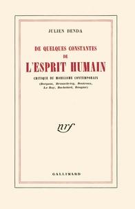 Julien Benda - De quelques constantes de l'esprit humain.