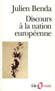 Julien Benda - Discours à la nation européenne.