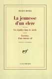 Julien Benda et  Etiemble - La jeunesse d'un clerc / Un régulier dans le siècle /Exercice d'un enterré vif.