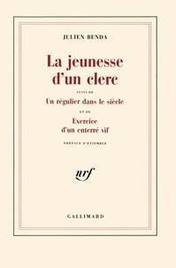 Julien Benda - La jeunesse d'un clerc.