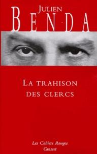Julien Benda - La trahison des clercs.