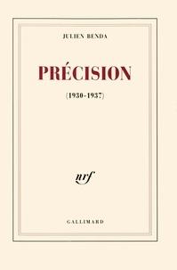 Julien Benda - Précision (1930-1937).