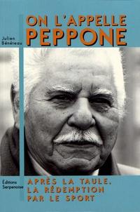 Julien Bénéteau - On l'appelle Peppone - Après la taule, la rédemption par le sport.