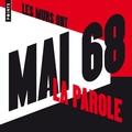 Julien Besançon - Les murs ont la parole - Mai 68.