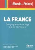 Julien Besson et Benjamin Claverie - La France - Géographies d'un pays qui se réinvente.