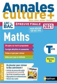 Julien Besson et Luis Mateus - Mathématiques Tle - Culture +.