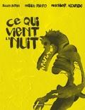 Julien Bétan et Mathieu Rivero - Ce qui vient la nuit.