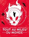 Julien Bétan et Mathieu Rivero - Tout au milieu du monde.